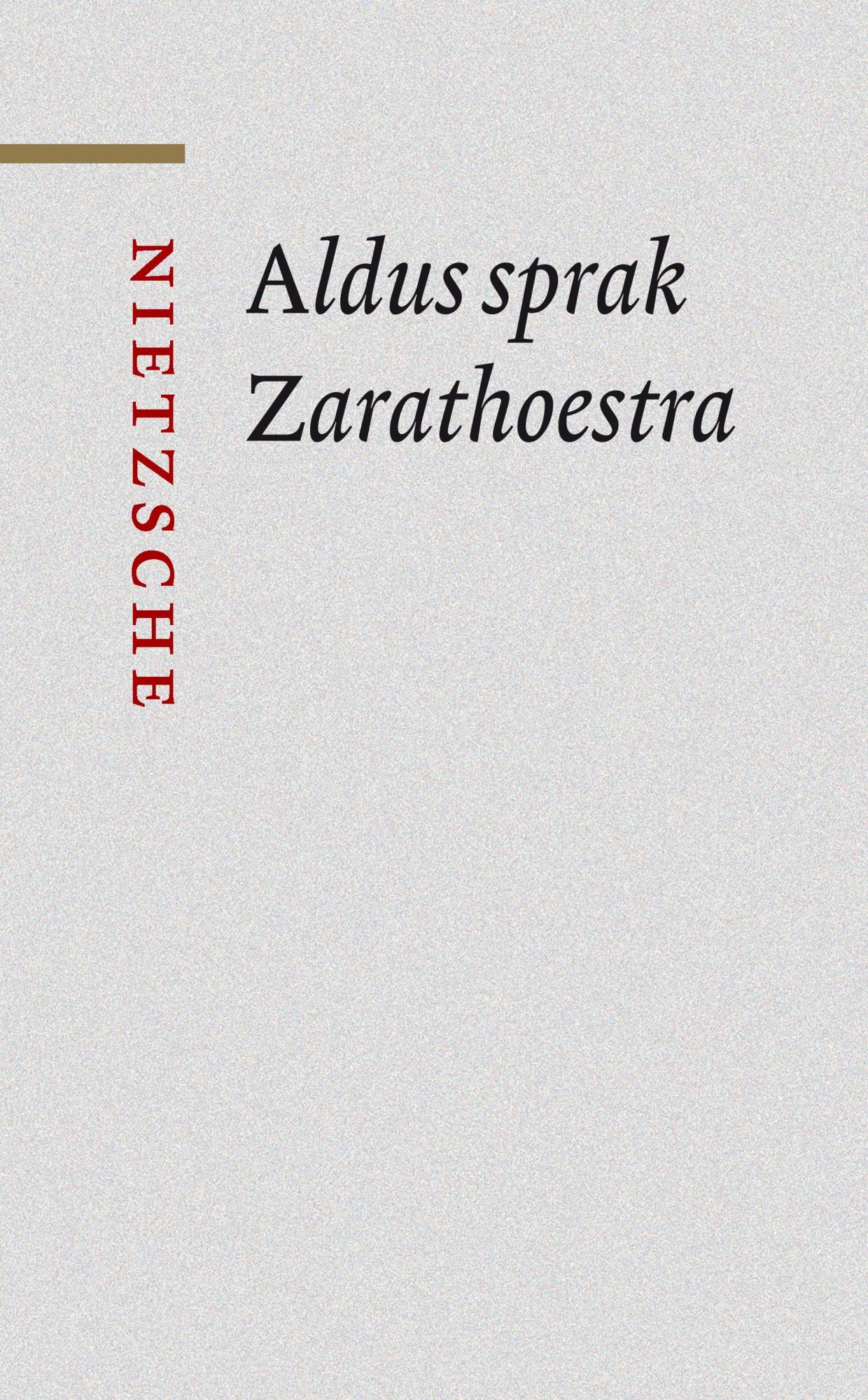 Aldus Sprak Zarathoestra