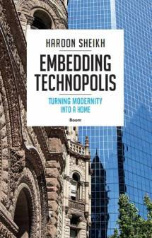 Embedding Technopolis. Turning modernity into a home