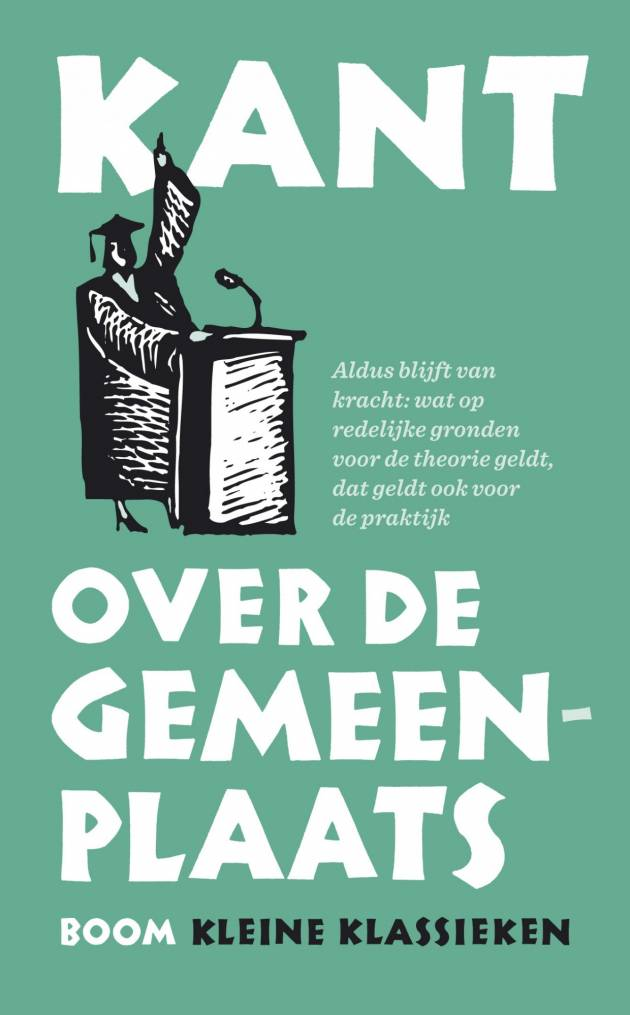 Vertaler Eric Boot over Kants Over de Gemeenplaats